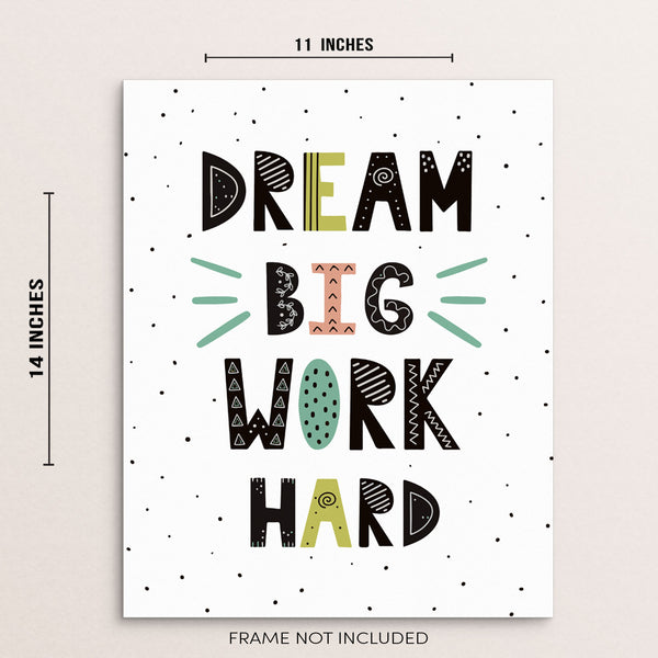 Kids Inspirational Modern Wall Decor Art Print Dream Big Work Hard