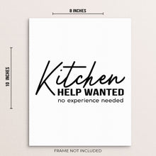 Kitchen Wall Art Print Sign Help Wanted No Experience Needed Sign