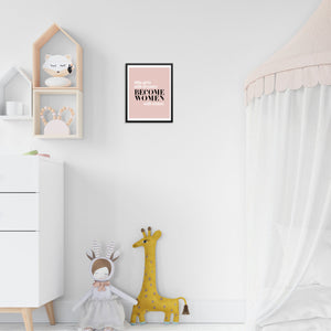 Little Girls With Dreams Become Women With Vision Pink Wall Art Print