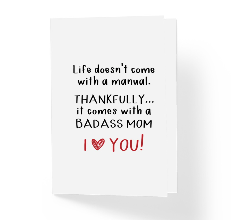 Funny Mother\'s Day Greeting Card Life Doesn\'t Come With a Manual