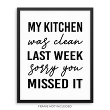 Funny Kitchen Wall Art Print My Kitchen Was Clean Sorry You Missed It