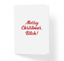 Merry Christmas Bitch Funny Holiday X-Mas Card, Funny, Witty, Offensive Holidays Greeting Card by Sincerely, Not