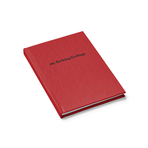 My Fucking Feelings Red Hardcover Ruled Notebook Diary by Sincerely, Not