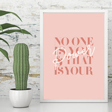No One Is You And That Is Your Power Inspirational Art Print