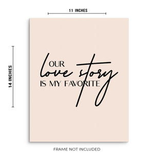 Our Love Story Is My Favorite Love Quote Wall Decor Art Print Poster by Sincerely, Not