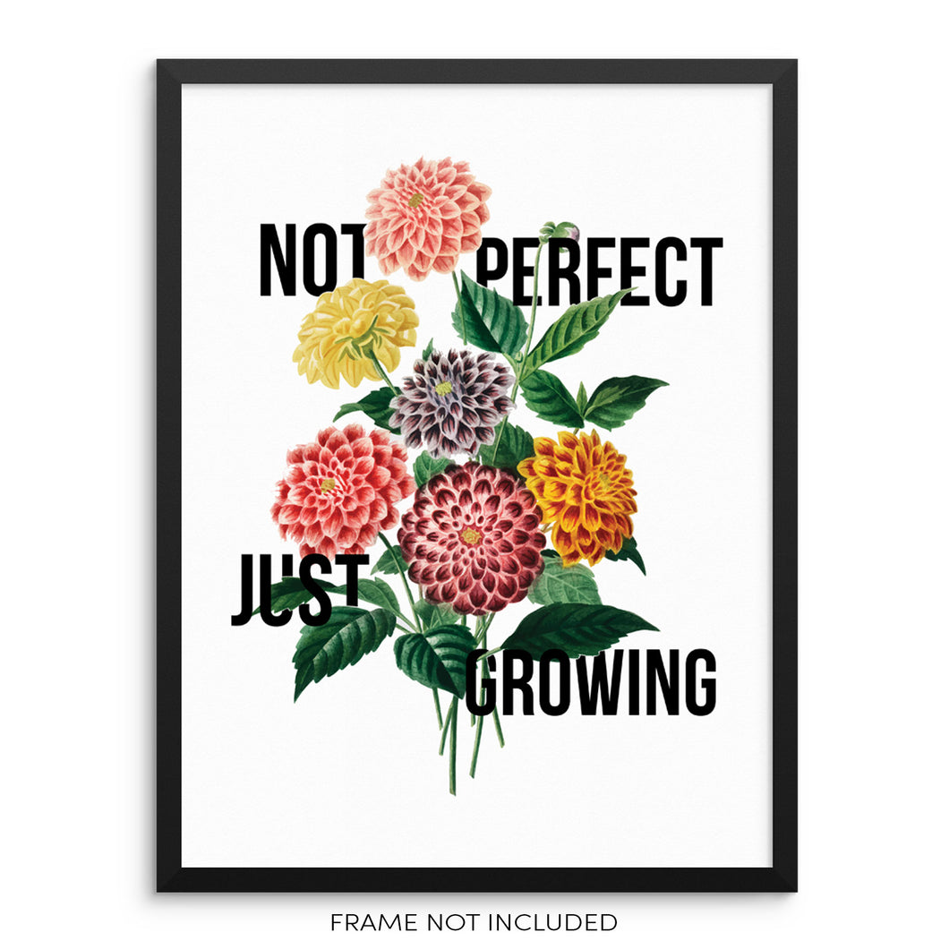 Not Perfect Just Growing Flower Wall Decor Art Print by Sincerely, Not