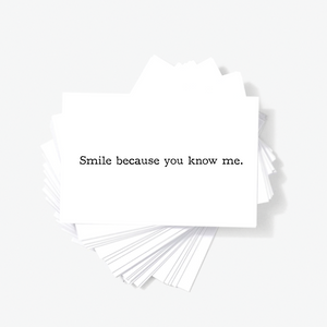 Smile Because You Know Me Sarcastic Funny Mini Greeting Cards by Sincerely, Not