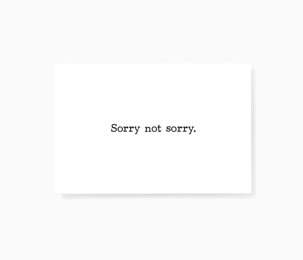 Sorry Not Sorry Sarcastic Honest Mini Greeting Cards by Sincerely, Not