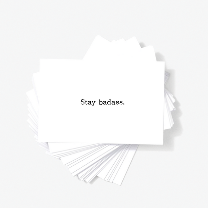 Stay Badass Motivational Encouragement Mini Greeting Cards by Sincerely, Not