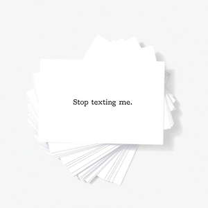 Stop Texting Me Honest Offensive Mini Greeting Cards Note Cards, Sarcastic Greeting Cards, Adult Greeting Cards by Sincerely, Not