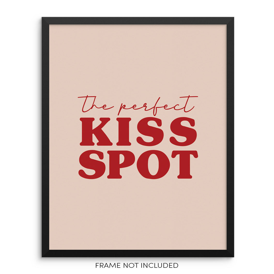 The Perfect Kiss Spot Couples Love Quote Light Pink and Red Wall Decor Art Print Poster by Sincerely, Not