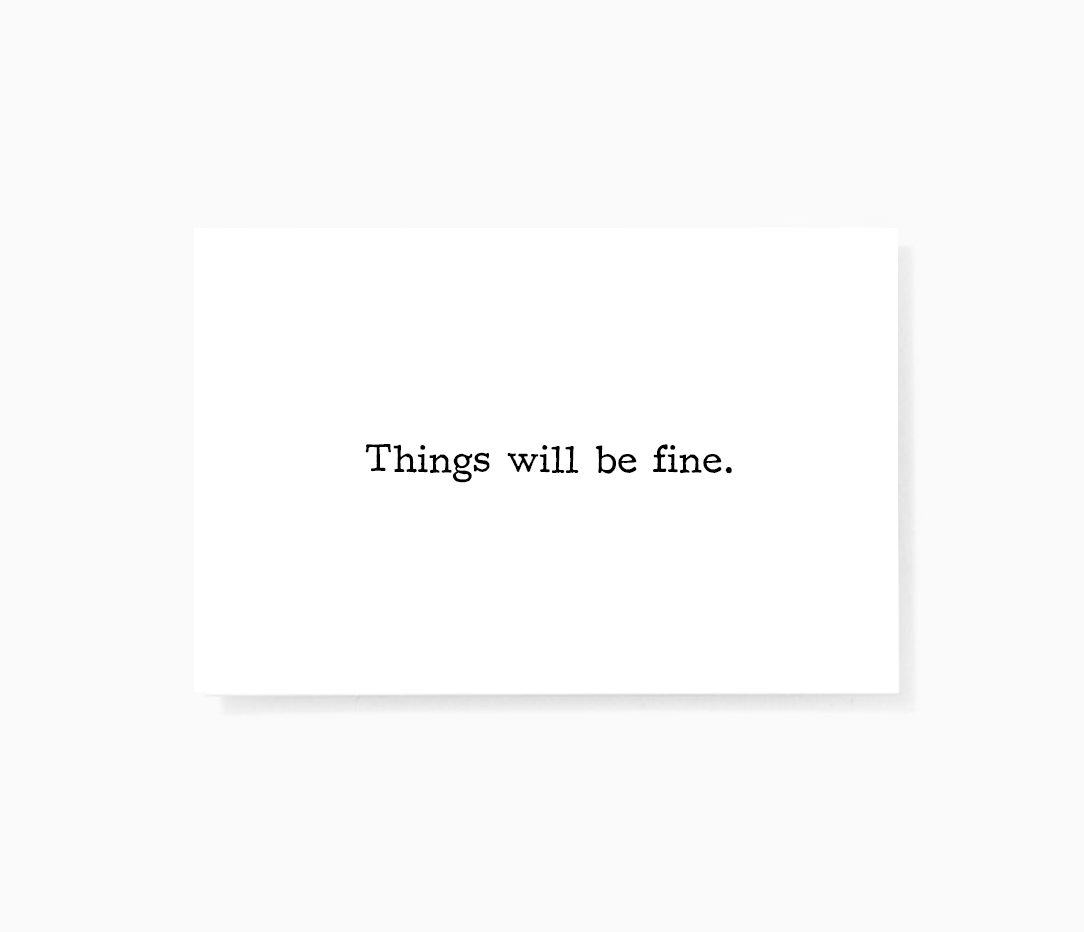 Sincerely Not Things Will Be Fine Encouragement Mini Greeting Cards