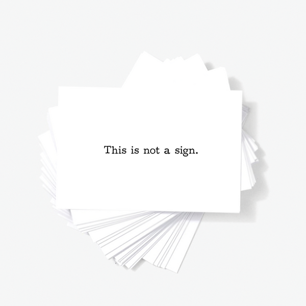 This Is Not A Sign Sarcastic Rude Mini Greeting Cards by Sincerely, Not