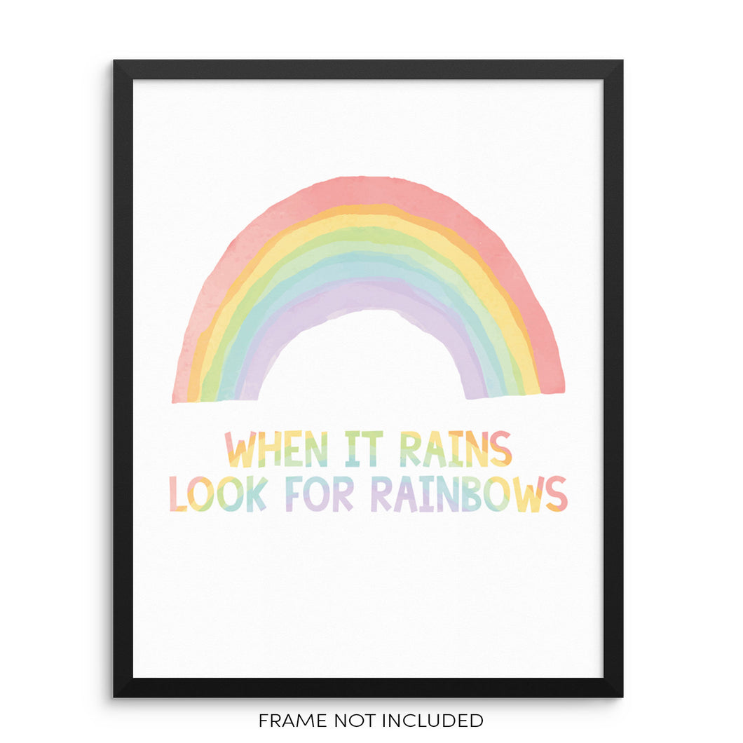 When it Rains Look for Rainbows Inspirational Art Print