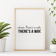 Motivational Quote Wall Art Print Where There's a Will There's a Way