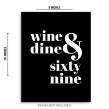 Wine Dine and Sixty Nine Funny Kitchen Wall Decor Art Print Poster