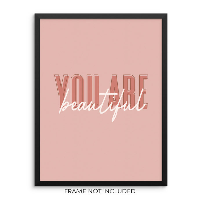 You Are Beautiful Women's Empowerment Quote Art Print