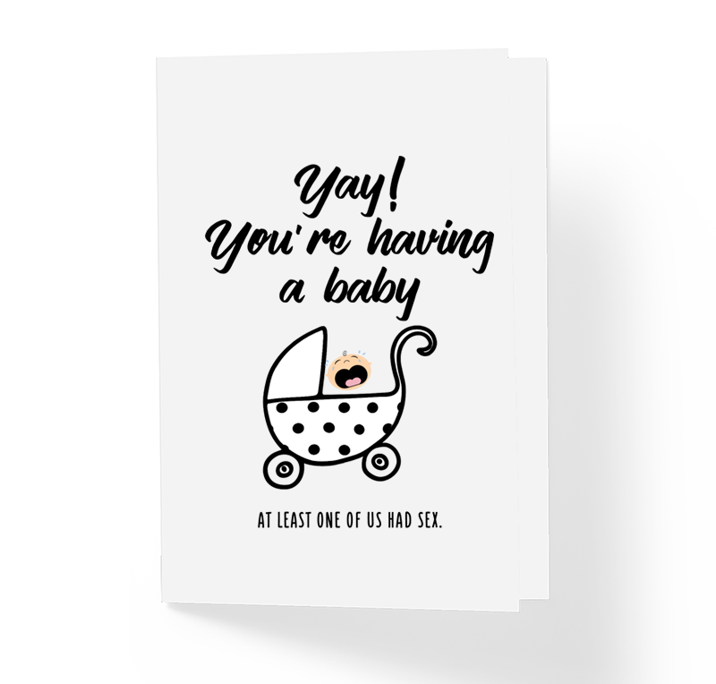 Funny Baby Shower Greeting Card Yay! You're Having A Baby by Sincerely, Not Greeting Cards