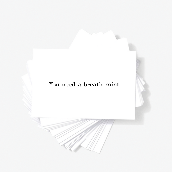 You Need a Breath Mint Funny Honest Mini Greeting Cards by Sincerely, Not