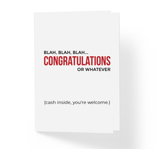 Blah Blah Blah Congratulations or Whatever Cash Inside You're Welcome Funny Sarcastic Birthday Holiday Card by Sincerely, Not Greeting Cards and Novelty Gifts