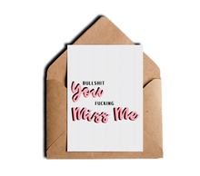 Bullshit You Fucking Miss Me Witty Friendship Greeting Card by Sincerely, Not