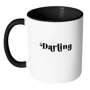 Darling Fashion Quote Coffee Mug 11oz Ceramic Tea Cup by Sincerely, Not
