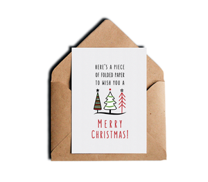 Here's A Piece of Folded Paper To Wish You A Merry Christmas Funny Sarcastic Holiday Card by Sincerely, Not