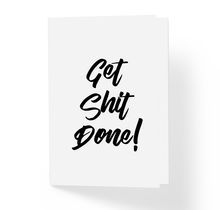 Get Shit Done Motivational Greeting Card by Sincerely, Not