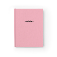 Good Vibes Motivational Quote Pink Hardcover Ruled Notebook by Sincerely, Not