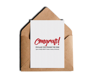 Congrats I'm Glad You Found The One You Really Didn't Have Many Choices Funny Sarcastic Honest Wedding Card by Sincerely, Not Greeting Cards and Novelty Gifts
