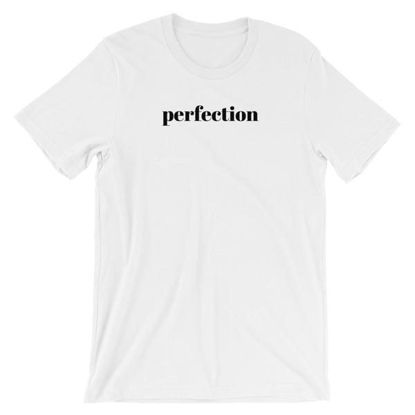 Short Sleeve Unisex T-Shirt - Perfection Slogan Cotton Tee