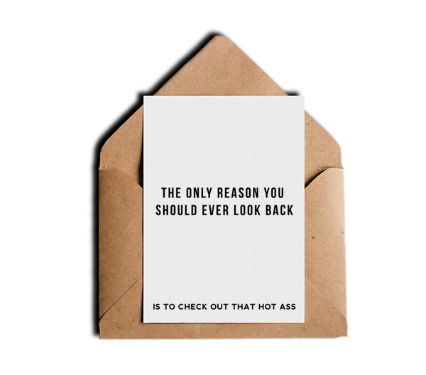 Motivational Greeting Card The Only Reason You Should Ever Look Back by Sincerely, Not