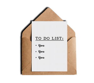 Naughty Adult Love Card - To Do List You - Funny Humor Romantic Card by Sincerely, Not