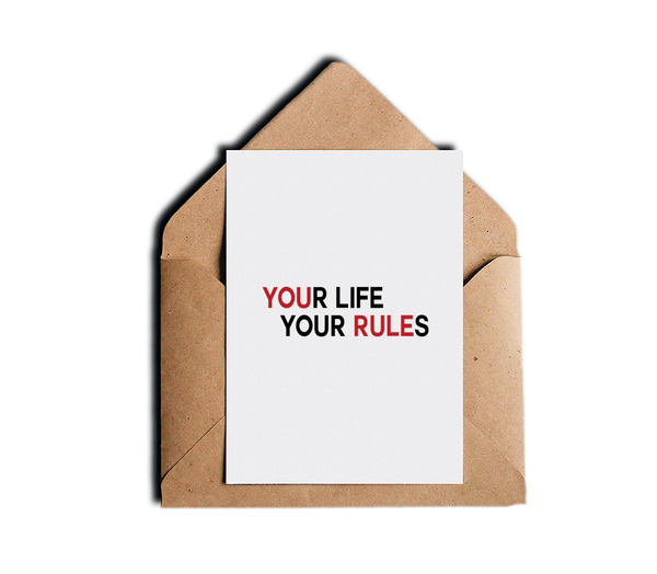 You're Life Your Rules Motivational Greeting Card Red Black and White Greeting Card by Sincerely, Not