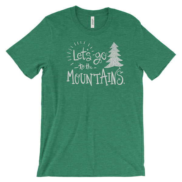 Lets go to the Mountains National Park Adventure Unisex Bella Canvas Tshirt - The National Park Store