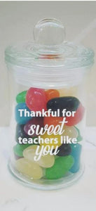 Thankful For Sweet Teachers Like You - Teachers Gift