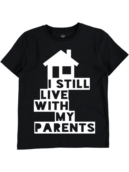 Still Live With My Parents T