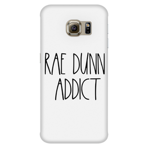"Rae Dunn-INSPIRED ""Rae Dunn Addict"" Galaxy S5, S6, S6 Edge, S7,  iPhone 5/5s,iPhone 6 Plus/6s Plus,iPhone 6/6s, iPhone 7 Plus/7s Plus/8 Plus, iPhone 7/7s/8    Case"