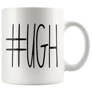 """#UGH"" Farmhouse Large Letter Mug"