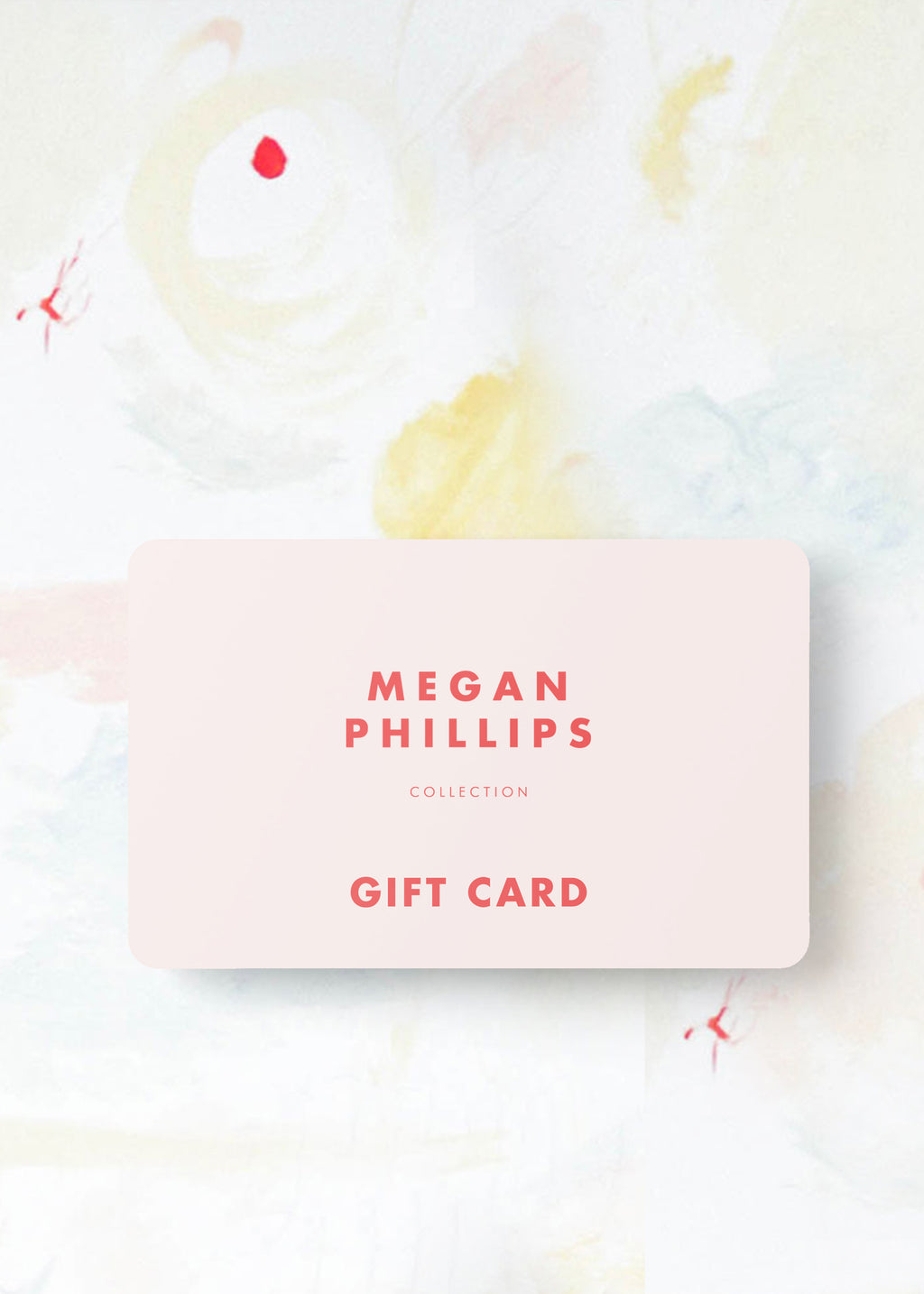 Megan Phillips Collection Gift Card