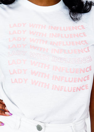 Lady With Influence White Tee