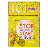 101 Ways To Stop Worrying & Start Living