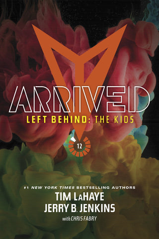 Arrived (Left Behind: The Kids Collection) [Paperback] Jenkins, Jerry B. and LaHaye, Tim
