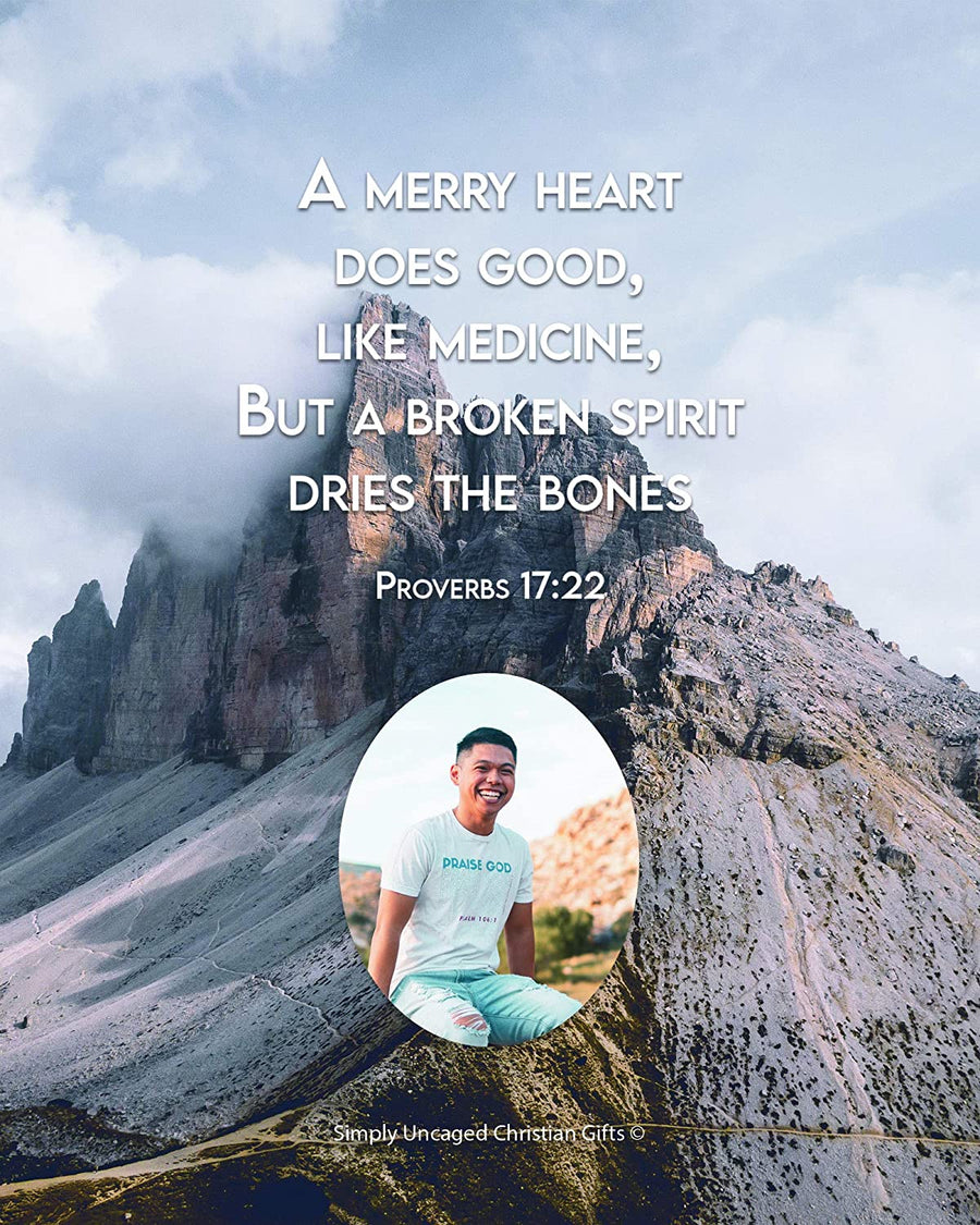 Proverbs 17:22 Personalized Photo Verse