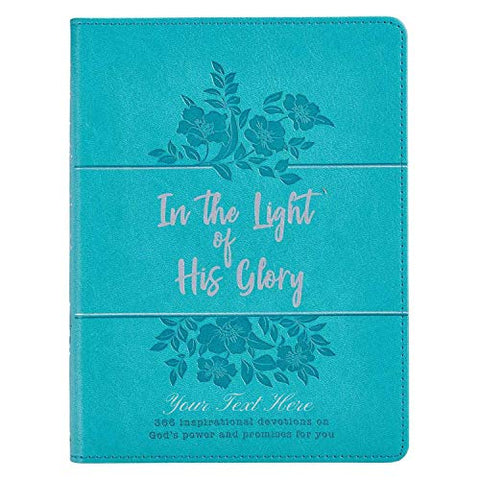 Personalized In The Light of His Glory Gift Book for Women Teal Faux Leather Flexcover
