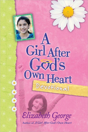 A Girl After God's Own Heart® Devotional [Hardcover] George, Elizabeth