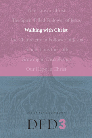 Walking with Christ (Design for Discipleship) [Paperback] The Navigators