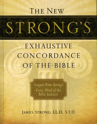 New Strong's Concordance Lg Print - James Strong