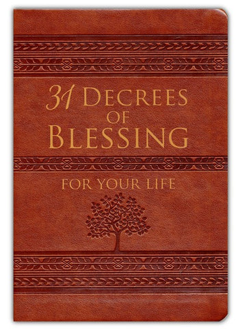 31 Decrees Of Blessings For Your Life - Patricia King