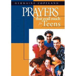 Prayers That Avail Much For Teens - Germaine Copeland
